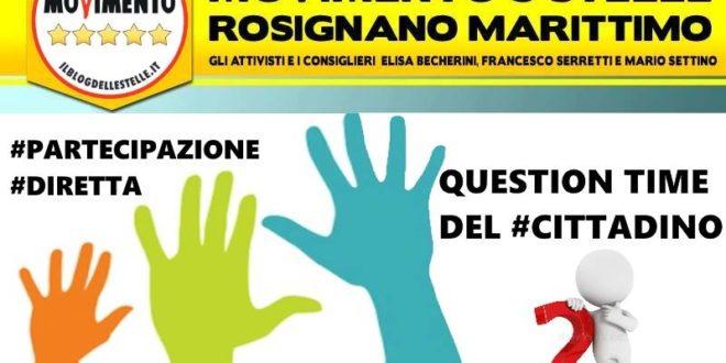 """AL CENTRO DI TUTTO LA PARTECIPAZIONE, PROPONIAMO IL """"QUESTION TIME DEL CITTADINO"""""""