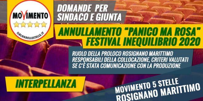 """INTERPELLANZA SULL'ANNULLAMENTO DELLA MESSA IN SCENA DEL TESTO """"PANICO MA ROSA"""" NEL FESTIVAL INEQUILIBRIO 2020"""