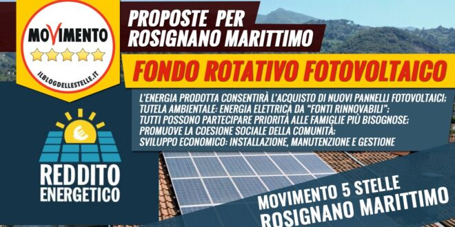 MOZIONE FONDO ROTATIVO FOTOVOLTAICO: FACCIAMO RISPARMIARE I CITTADINI SULLE BOLLETTE DIVENTANDO PRODUTTORI DI ENERGIA GREEN
